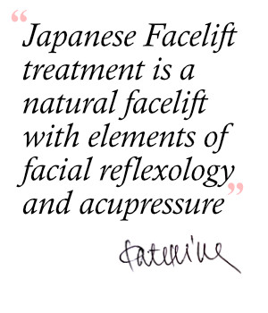 Quote about Japanese Facelift treatment